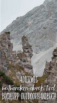 Adlerweg | Weitwandern durch Tirol | Buchtipp OutdoorHandbuch | Wanderung Hüttentour in Österreich | Tourenbericht + GPS-Daten