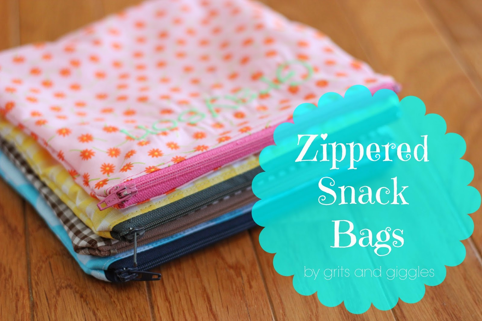 Grits Giggles Zippered Snack Bag Tutorial