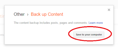 How to BackUp Content on Blogger