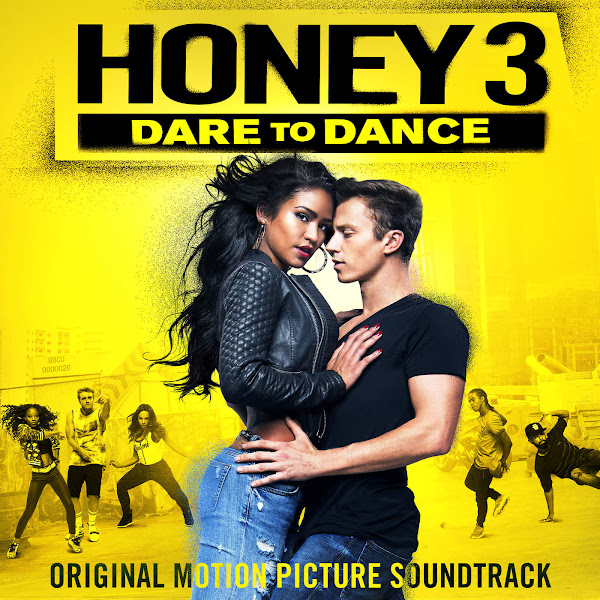 Various Artists - Honey 3: Dare to Dance (Original Motion Picture Soundtrack) Cover