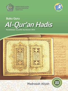 Buku Guru Kelas 12-XII (Al-Qur'an Hadis) Kurikulum 2013 Revisi