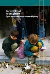 http://lubimyczytac.pl/ksiazka/4874440/w-oblezeniu-zycie-pod-ostrzalem-na-sarajewskiej-ulicy