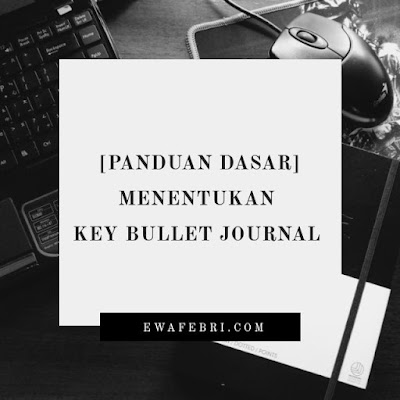 Cara menentukan key Bullet journal