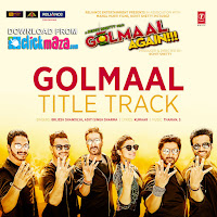 Soundtrack Golmaal Again Lyrics -  Brijesh Shandilya & Aditi Singh Sharma