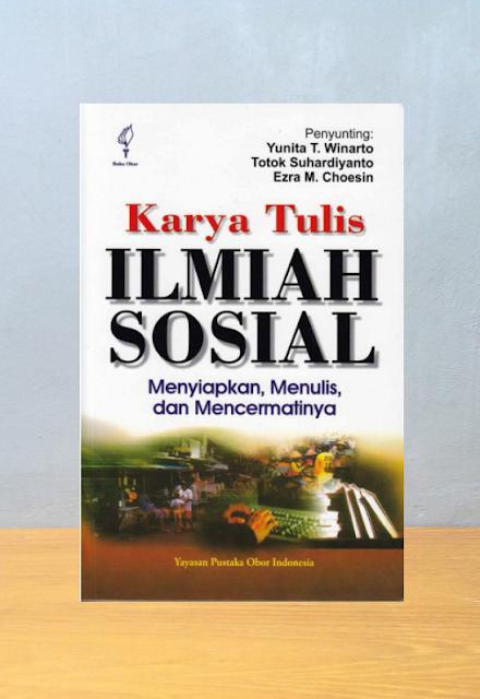 KARYA TULIS ILMIAH SOSIAL, Yunita T. Winarto