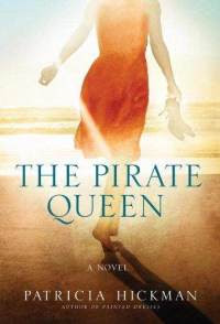 Review: 'The Pirate Queen' by Patricia Hickman