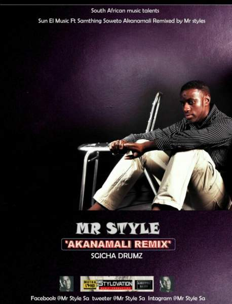 Mr Style – Akanamali (Remix) [2017]