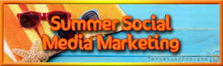 Summer Social Media Marketing - Targeting Pro Marketing