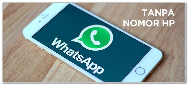 Cara Daftar Whatsapp Tanpa Nomer Telepon