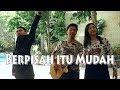 Rizky Febian & Mikha Tambayong - Berpisah Itu Mudah (Cover NY)