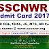 SSCNWR Admit Card 2017 | www.sscnwr.org
