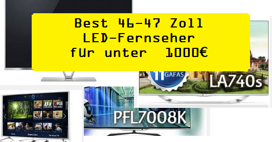 empfehlung best 46 47 zoll led fernseher f r unter 1000 test. Black Bedroom Furniture Sets. Home Design Ideas
