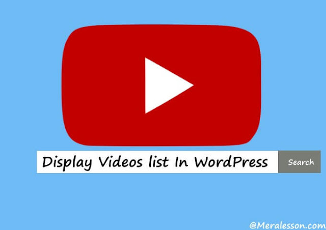 add youtube videos list in WordPress