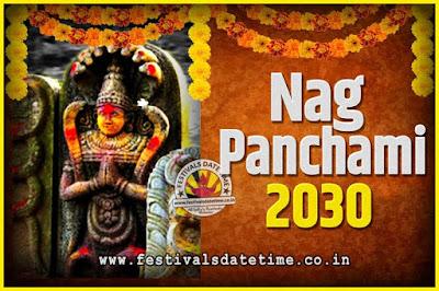 2030 Nag Panchami Pooja Date and Time, 2030 Nag Panchami Calendar
