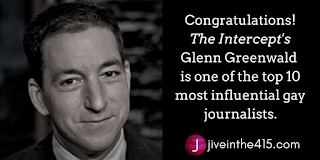 Glenn Greenwald is one of the top 10 most influential gay journalists