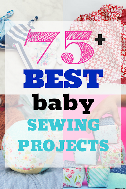 75+  of the best free baby sewing projects for beginner to advanced sewists. Great for gifts, nursery projects or baby showers.
