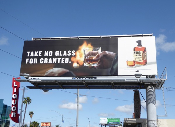 Knob Creek Take no glass for granted billboard