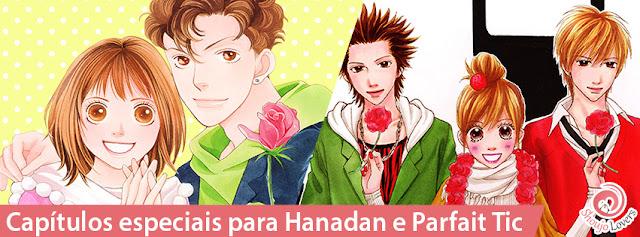Capítulos especiais para Hanadan e Parfait Tic