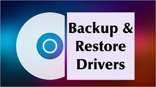 Backup và Restore Windows 10 Drivers