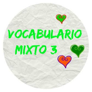 VOCABULARIO ELE mixto, 3. Palabras que debes organizar en grupos.