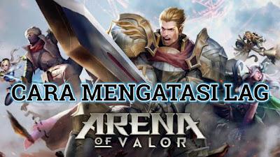 Cara Mengatasi Lag Saat Bermain AOV (Arena of Valor)<span class=