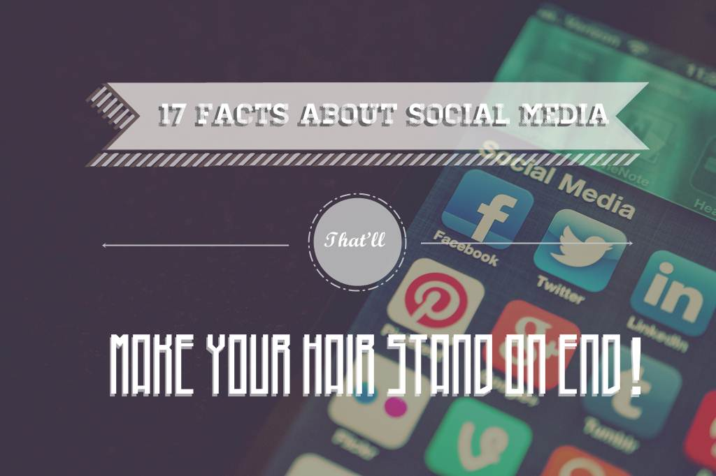 Social Media Stats That'll Make Your Hair Stand on End! - infographic