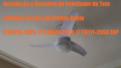 Instalação De Ventilador De Teto Em Salvador-Ba (71)4113-1825