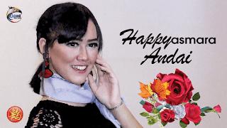Lirik Lagu Andai - Happy Asmara