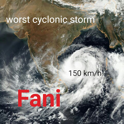 fani, worst cyclonic storm, cyclonic storm