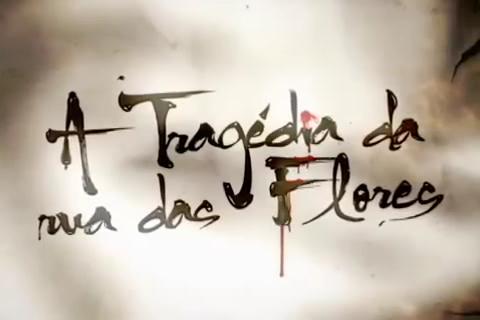 Resultado de imagem para a tragedia da rua das flores logo