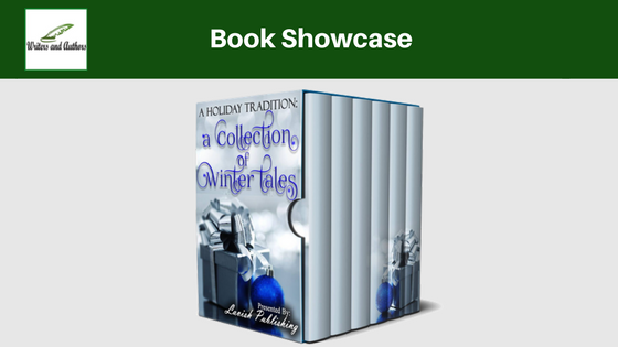Book Showcase: A Holiday Tradition- A Collection of Winter Tales Presented by Lavish Publishing