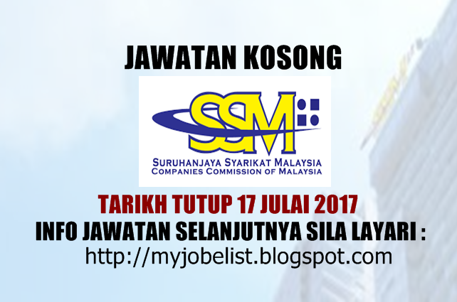 Jawatan Kosong Terkini di Suruhanjaya Syarikat Malaysia (SSM) Julai 2017