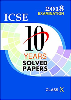 ICSE 10 years question and answer book