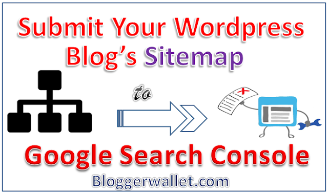 How To Manually Submit Your Wordpress Blog's Sitemap To Google Search Console