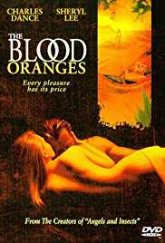 The Blood Oranges 1997 Movie Watch Online