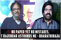 No paper yet no mistakes, T Rajendar astounds me – Bharathiraja
