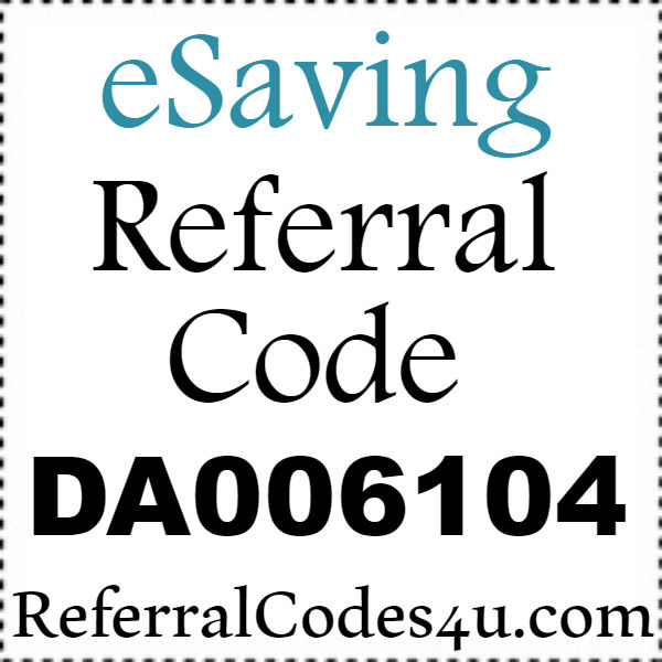 eSaving Rferral Codes 2016-2021, eSaving.com Coupon Code September, October, November