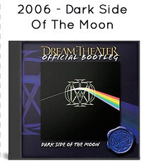 2006 - Dark Side Of The Moon