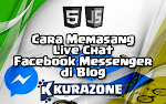 Cara Memasang Live Chat Facebook Messenger di Blog