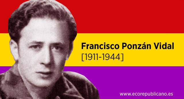 """Francisco Ponzán Vidal """"El maestro de Huesca"""". Un héroe de la Resistencia al nazismo"""
