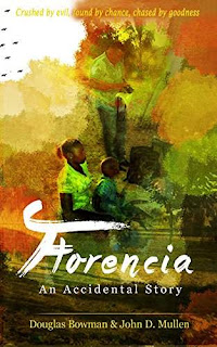 Florencia - An Accidental Story by Douglas Bowman