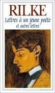Rainer Maria Rilke Lettres à un jeune poète Garnier Flammarion
