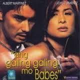 Ang Galing Galing mo Babes Pinay Movie
