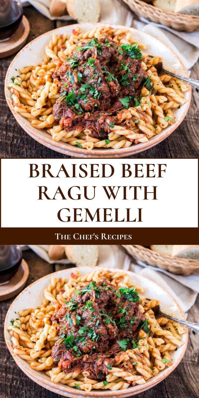 BRAISED BEEF RAGU WITH GEMELLI