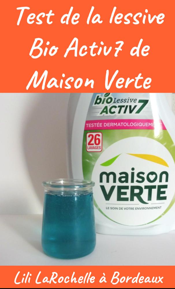 Test de la lessive Bio Activ 7 de Maison Verte - Lili LaRochelle à Bordeaux