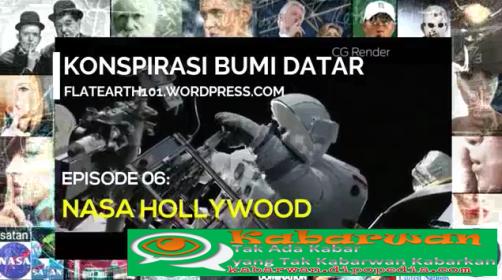 Di serial ke-6 mengenai Propaganda Bumi Datar, Kabarwan menghadirkan presentasi yang berjudul NASA Hollywood