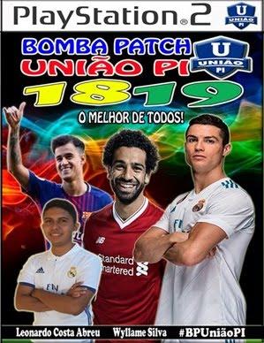 Bomba Patch União PI 18/19 (PS2) Atualizado Março 2018