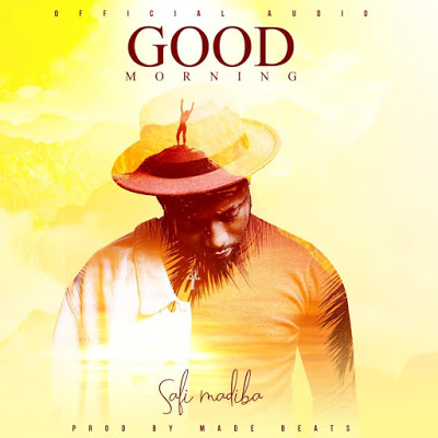 Download Mp3 | Safi Madiba - Good Morning