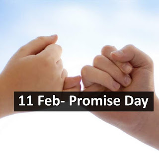 11th Feb - Promise Day