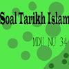 Contoh Soal Tarikh Islam atau Sejarah Kebudayaan Islam untuk Siswa/ Santri Diniyah MDU